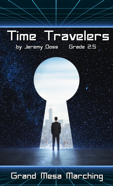 Time Travelers Part 1 - First Jump